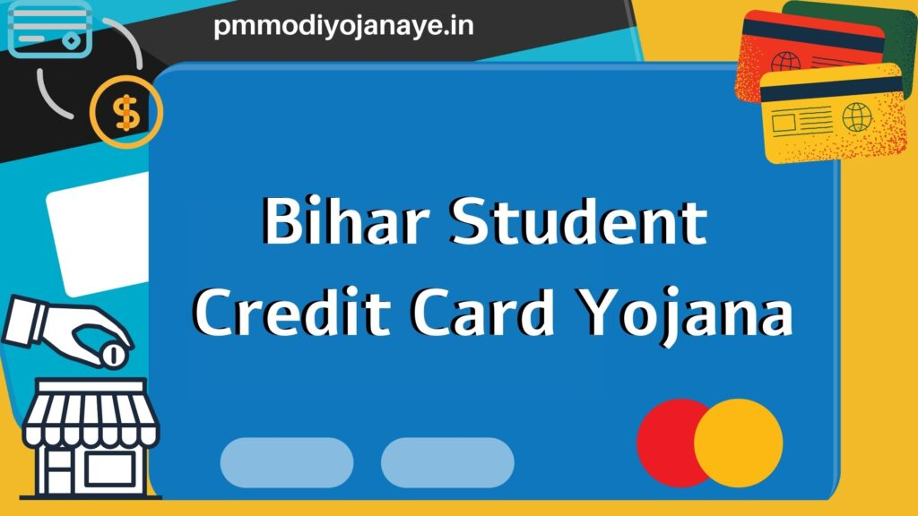Bihar-Student-Credit-Card-Yojana