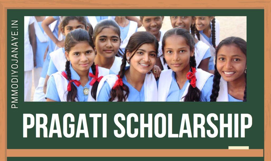Pragati-Scholarship-National-Scheme